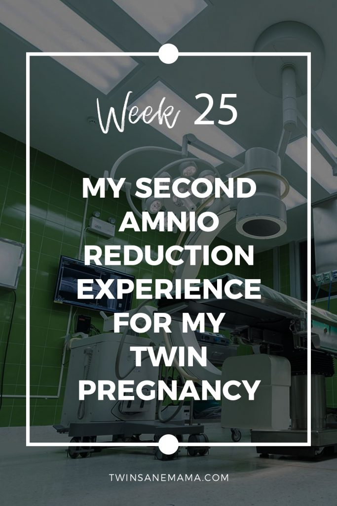 TTTS Pregnancy Update Week 25 - Amnioreduction